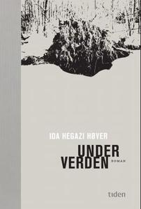 Under verden (ebok) av Ida Hegazi Høyer
