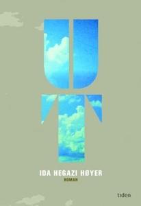Ut (ebok) av Ida Hegazi Høyer