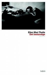 Det bestandige (ebok) av Ellen Mari Thelle