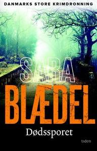 Dødssporet (ebok) av Sara Blædel