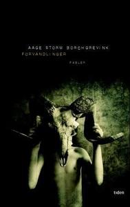 Forvandlinger (ebok) av Aage Storm Borchgrevi