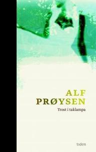 Trost i taklampa (ebok) av Alf Prøysen