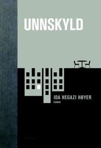 Unnskyld (ebok) av Ida Hegazi Høyer