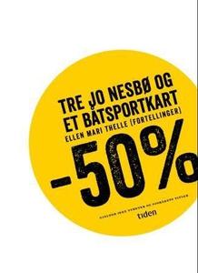 Tre Jo Nesbø og et båtsportkart (ebok) av Ell