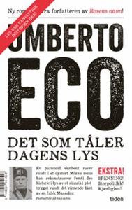 Det som tåler dagens lys (ebok) av Umberto Ec