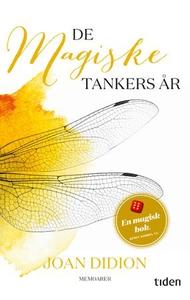 De magiske tankers år (ebok) av Joan Didion