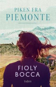 Piken fra Piemonte (ebok) av Fioly Bocca