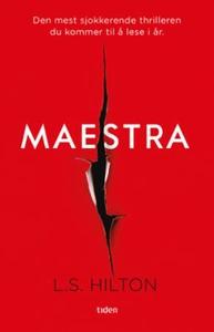 Maestra (ebok) av L.S. Hilton, L.S Hilton