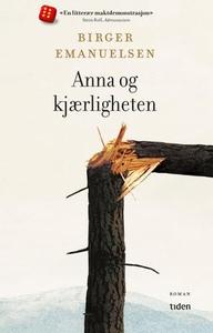 Anna og kjærligheten (ebok) av Birger Emanuel