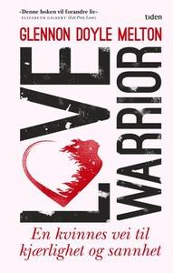 Love warrior (ebok) av Glennon Doyle Melton
