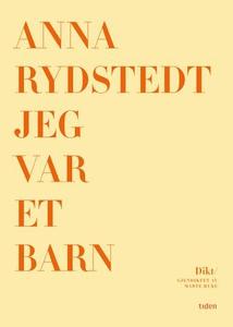 Jeg var et barn (ebok) av Anna Rydstedt