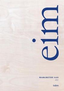 Eim (ebok) av Margrethe Aas