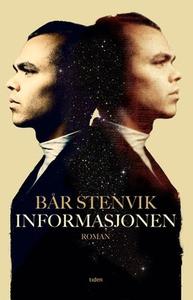 Informasjonen (ebok) av Bår Stenvik