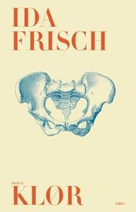 Klør (ebok) av Ida Frisch