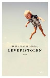 Levepistolen (ebok) av Hege Susanne Bergan