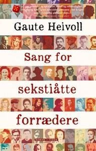 Sang for sekstiåtte forrædere (ebok) av Gaute