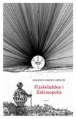 Flaskeladden i Eskimopolis