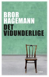 Det vidunderlige (ebok) av Bror Hagemann