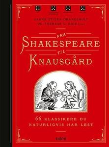 Fra Shakespeare til Knausgård (ebok) av Janne