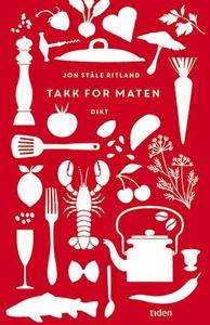 Takk for maten (ebok) av Jon Ståle Ritland