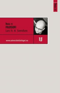Hva er filosofi (ebok) av Lars Fr. H. Svendse