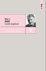 Hva er makt (ebok) av Fredrik Engelstad