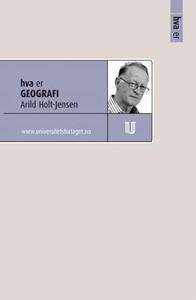 Hva er geografi (ebok) av Arild Holt-Jensen