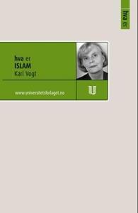 Hva er islam (ebok) av Kari Vogt