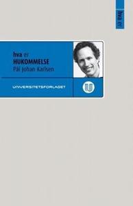 Hva er hukommelse (ebok) av Pål Johan Karlsen