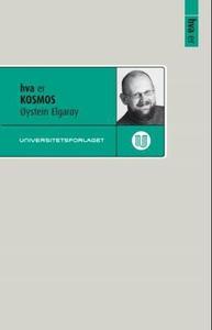 Hva er kosmos (ebok) av Øystein Elgarøy
