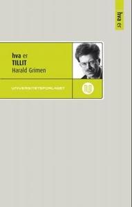 Hva er tillit (ebok) av Harald Grimen