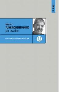 Hva er funksjonshemning (ebok) av Jan Tøssebr