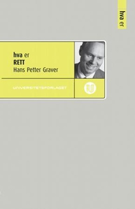 Hva er rett (ebok) av Hans Petter Graver