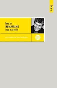 Hva er humanisme (ebok) av Dag Hareide