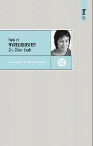 Hva er nyreligiøsitet (ebok) av Siv Ellen Kra