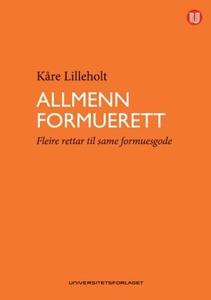 Allmenn formuerett (ebok) av Kåre Lilleholt