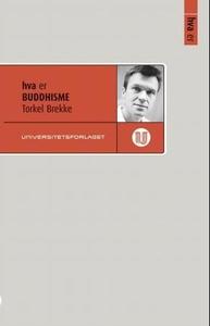 Hva er buddhisme (ebok) av Torkel Brekke