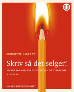 Skriv så det selger (ebok) av Christine Calve