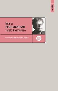 Hva er protestantisme (ebok) av Tarald Rasmus