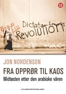 Fra opprør til kaos (ebok) av Jon Nordenson