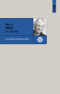 Hva er politi (ebok) av Liv Finstad