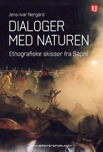 Dialoger med naturen (ebok) av Jens-Ivar Nerg
