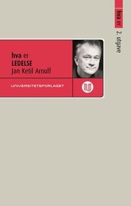 Hva er ledelse (ebok) av Jan Ketil Arnulf
