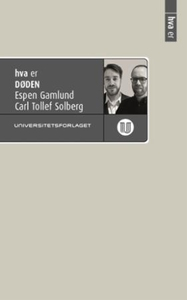 Hva er døden (ebok) av Espen Gamlund, Carl To