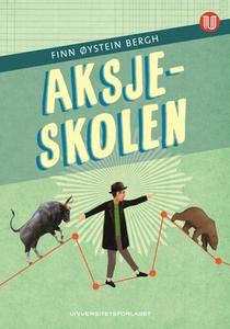 Aksjeskolen (ebok) av Finn Øystein Bergh