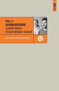 Hva er globalhistorie (ebok) av Leidulf Melve