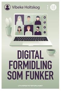 Digital formidling som funker (ebok) av Vibek