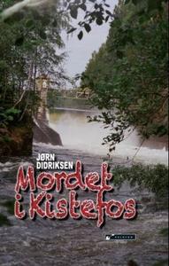 Mordet i Kistefos (ebok) av Jørn Didriksen
