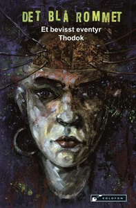 Det blå rommet (ebok) av Arne Thodok Eriksen