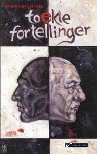 To ekle fortellinger (ebok) av Arne Thodok Er